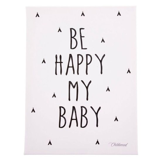 Tableau Be Happy My Baby 30x40 de Childhome