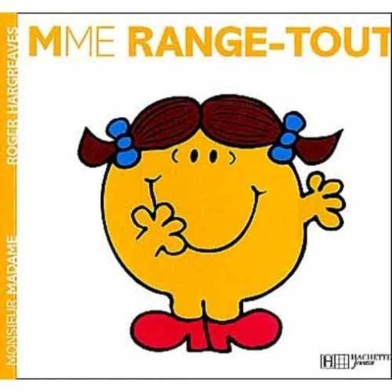 Monsieur Madame Les Madames Madame Range Tout